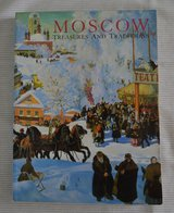 Book about Russia/Moscow : Treasures and Traditions by W. Bruce Lincol in Joliet, Illinois