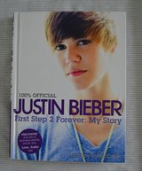 Justin Bieber : First Step 2 Forever - My Story by Justin Bieber in Naperville, Illinois